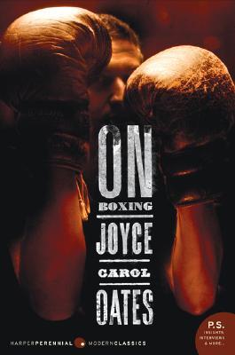 On Boxing By Oates, Joyce Carol/ Ranard, John (PHT)