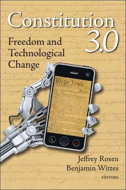 Constitution 3.0 By Rosen, Jeffrey (EDT)/ Wittes, Benjamin (EDT)