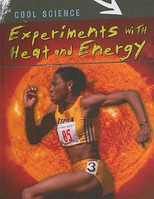 Experiments With Heat and Energy By Magloff, Lisa